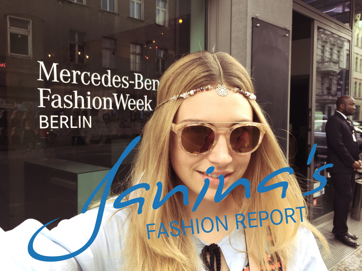 Janina's Fashion Report: Mercedes Benz Fashion Week SS2016